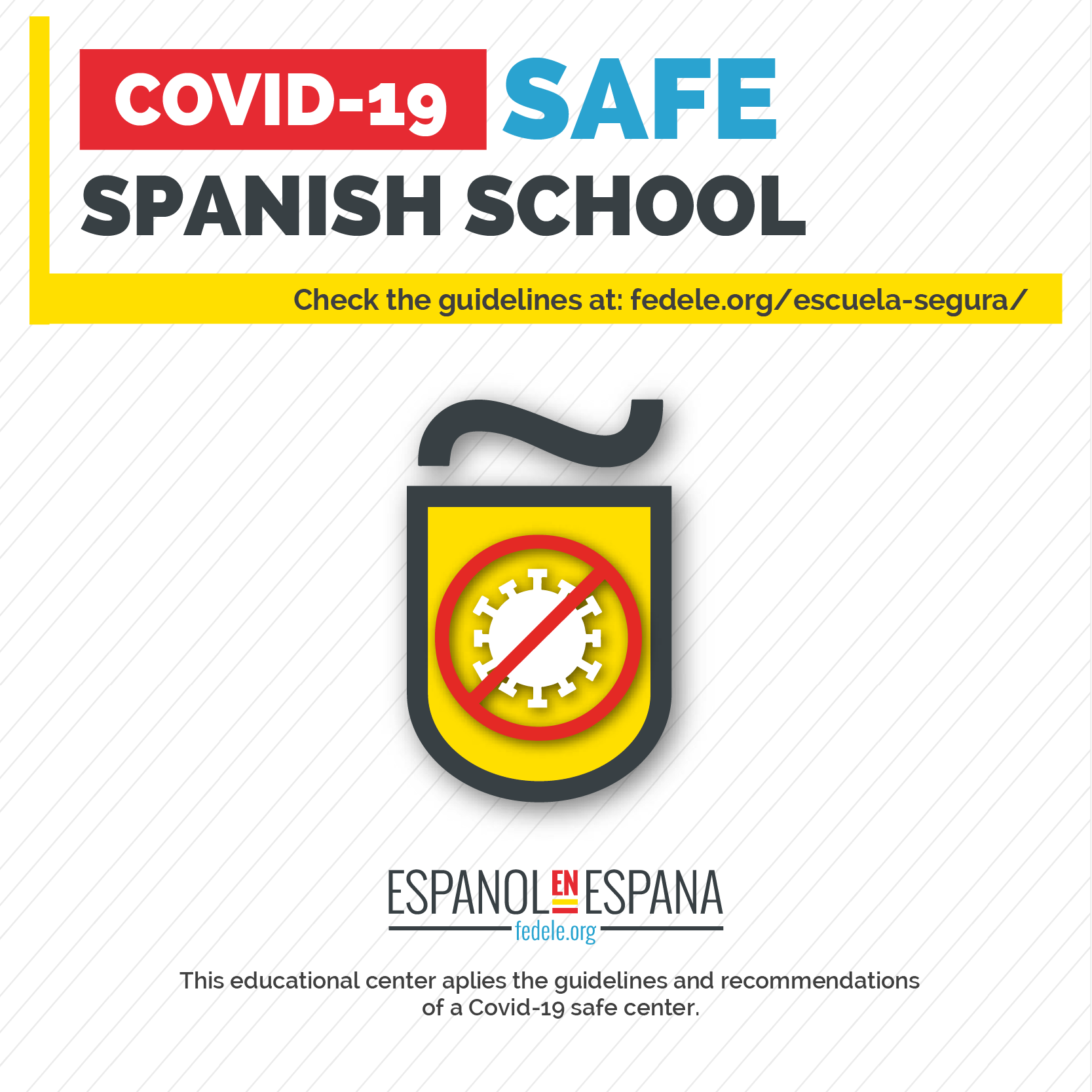 COVID-19 SAFE SPANISH SCHOOL